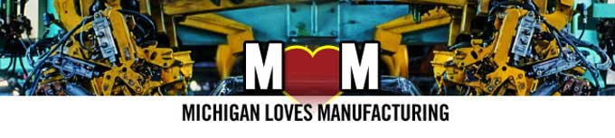 Michigan Loves Manufacturing