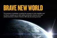 Brave New World: Suppliers feel squeeze from capacity constraints, new launches and globalization pressures by the OEMs