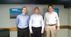 MFP's Marc Peterson, Roger Betten and Brad Kirk helped lead the company on a diversifica- tion strategy.
