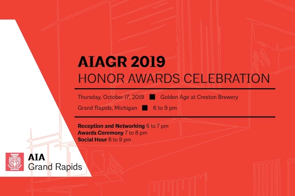 Introducing the 2019 AIA Grand Rapids Honor Awards Program